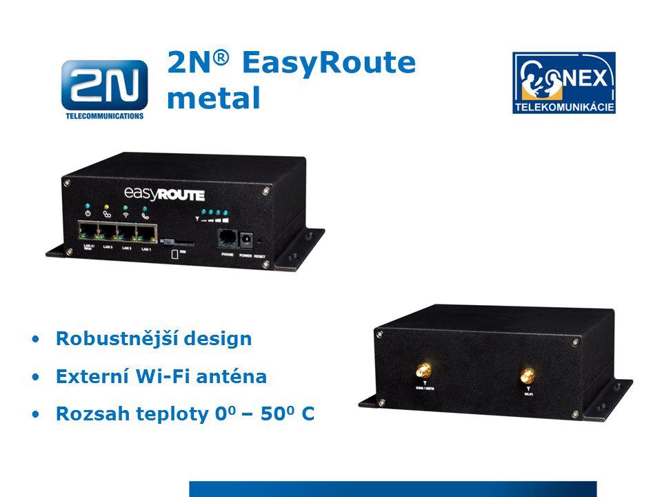 2N® EasyRoute metal Robustnější design Externí Wi-Fi anténa