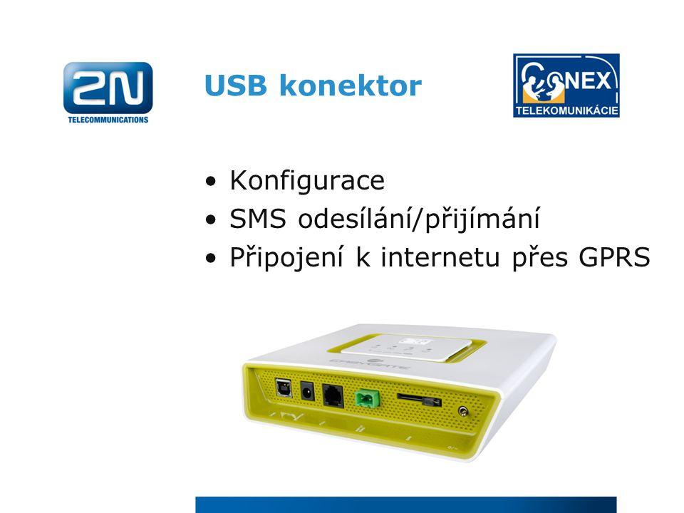 USB konektor Konfigurace SMS odesílání/přijímání