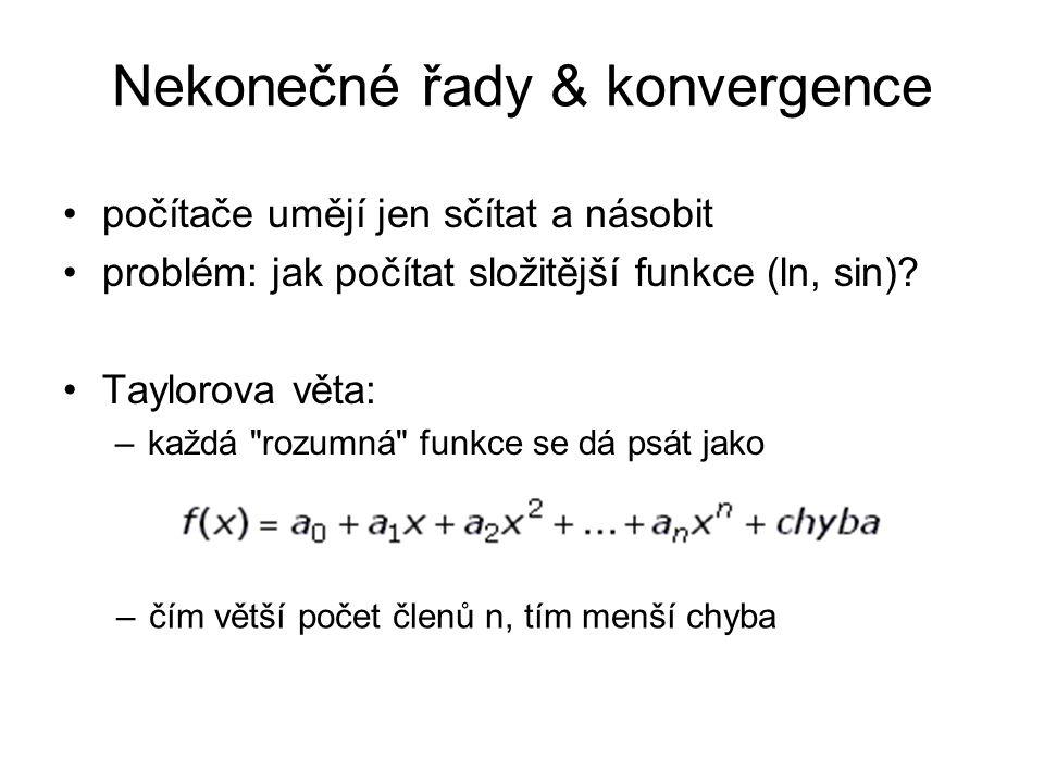 Nekonečné řady & konvergence