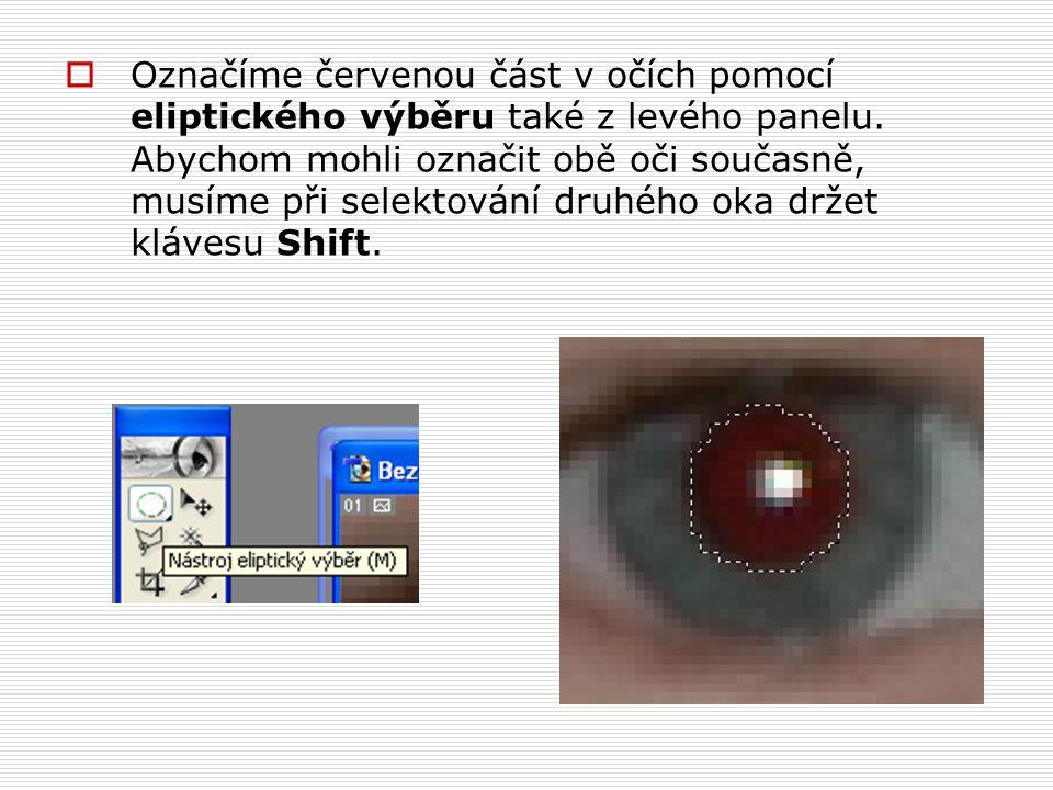 Označíme červenou část v očích pomocí eliptického výběru také z levého panelu.