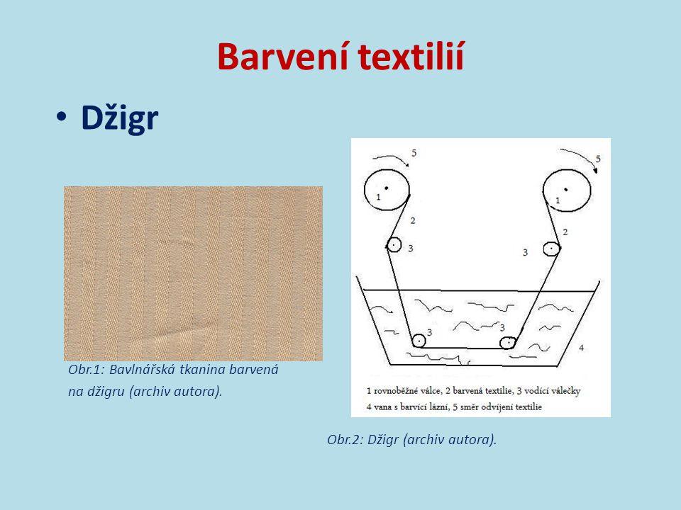 Barvení textilií Džigr Obr.2: Džigr (archiv autora).