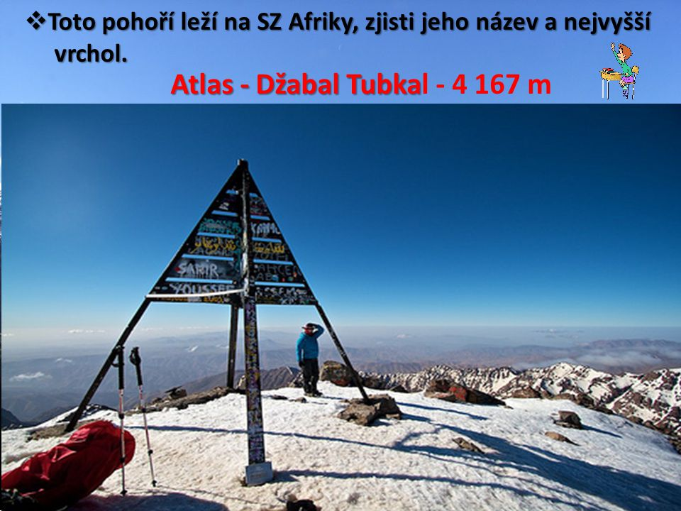 Atlas - Džabal Tubkal - 4 167 m