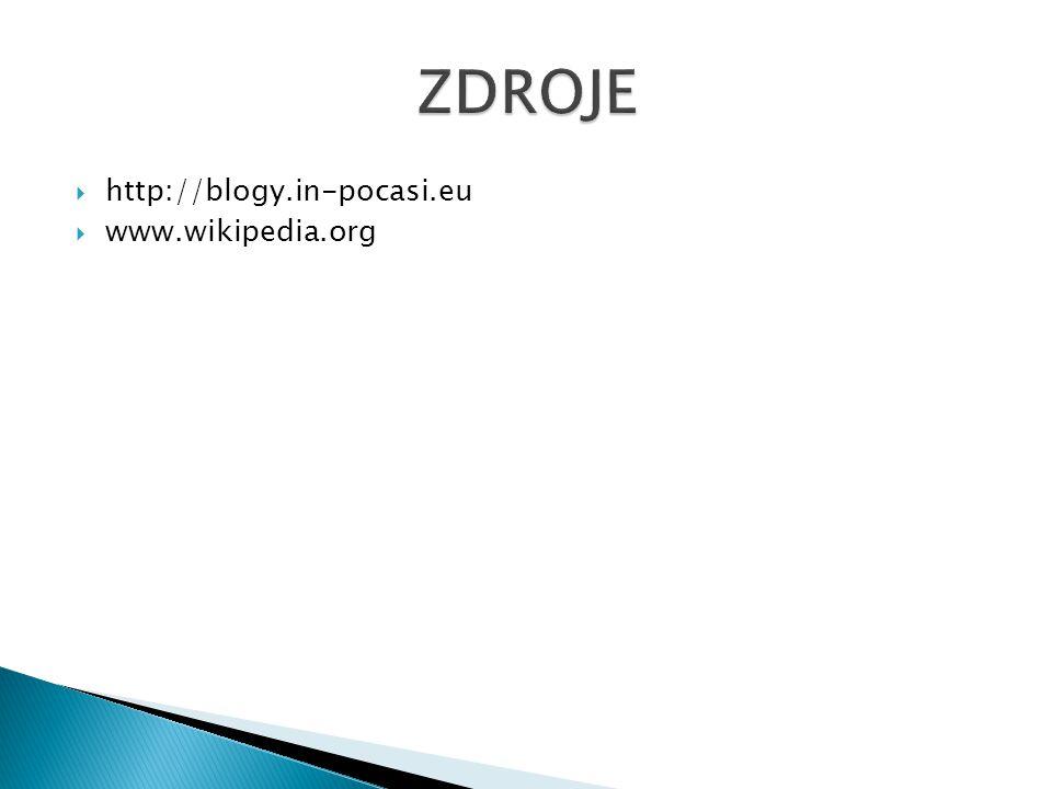 ZDROJE http://blogy.in-pocasi.eu www.wikipedia.org
