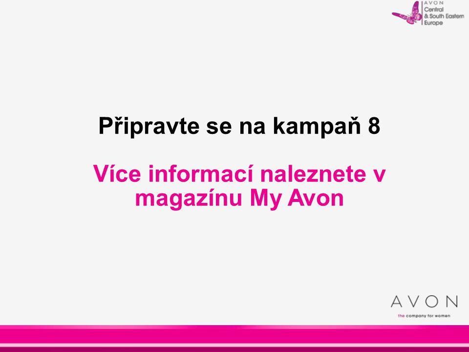 Více informací naleznete v magazínu My Avon