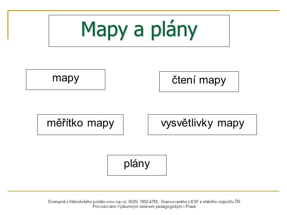 Mapy a plány mapy čtení mapy měřítko mapy vysvětlivky mapy plány