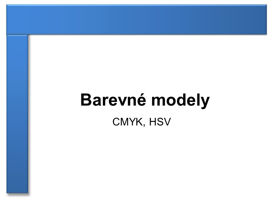 Barevné modely CMYK, HSV