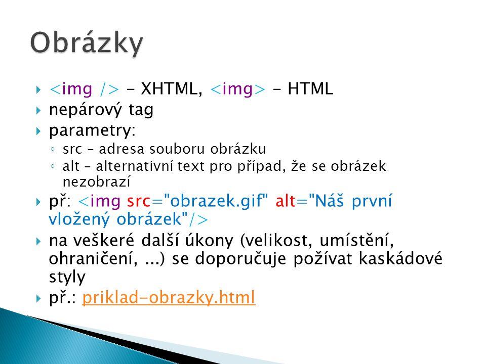 Obrázky <img /> - XHTML, <img> - HTML nepárový tag