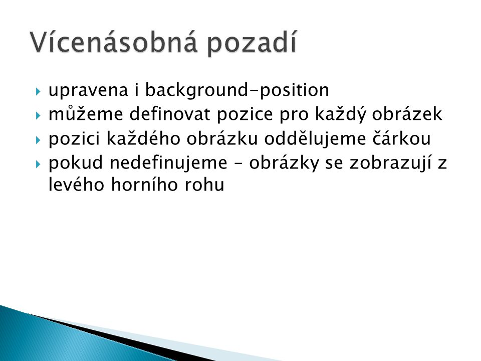 Vícenásobná pozadí upravena i background-position