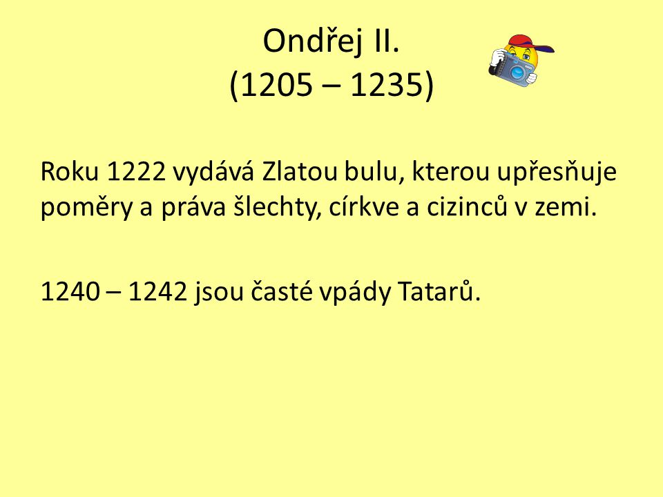 Ondřej II. (1205 – 1235)