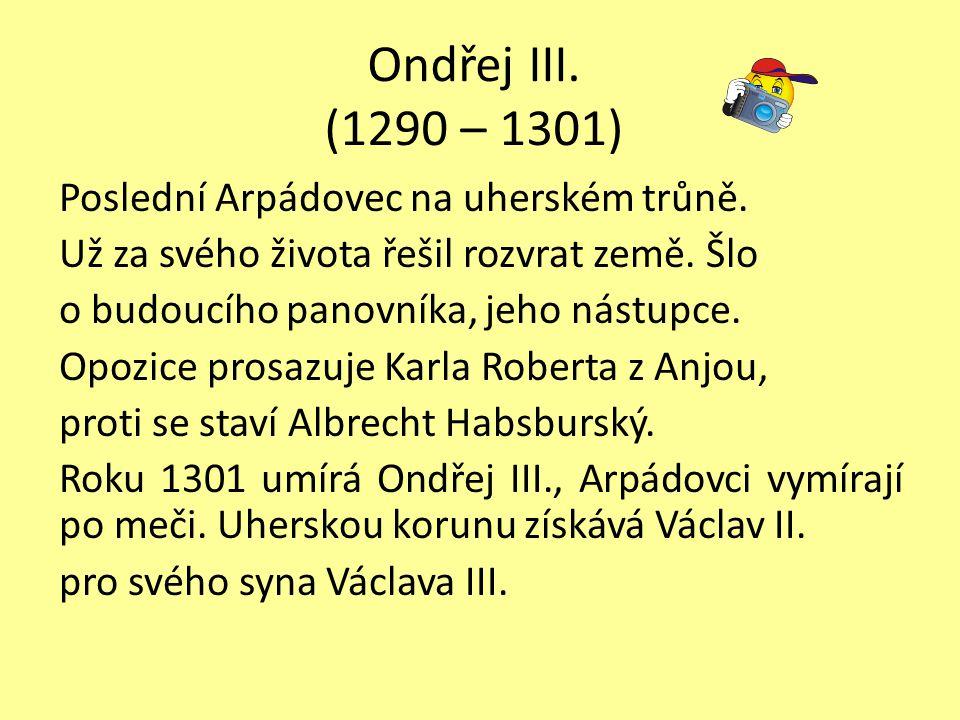 Ondřej III. (1290 – 1301)