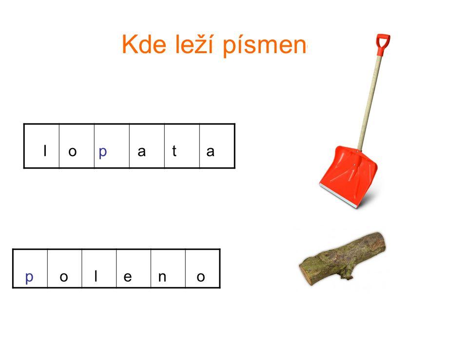 Kde leží písmeno P l o p a t a p o l e n o