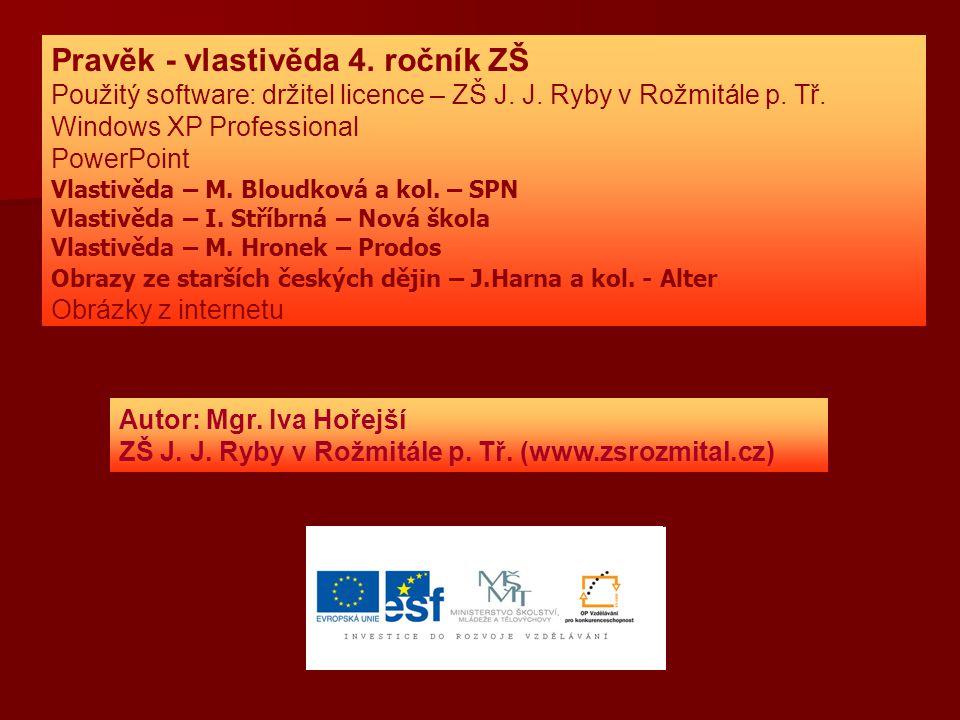Pravěk - vlastivěda 4. ročník ZŠ