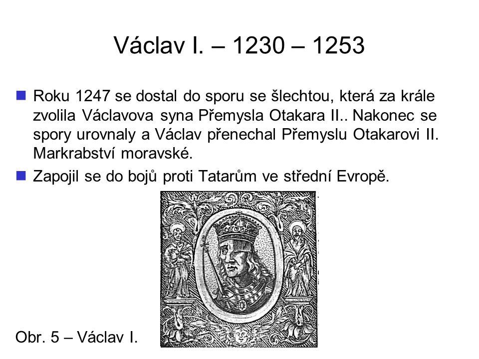 Václav I. – 1230 – 1253