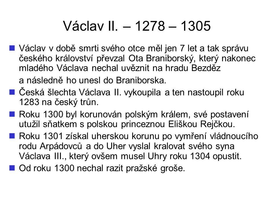 Václav II. – 1278 – 1305