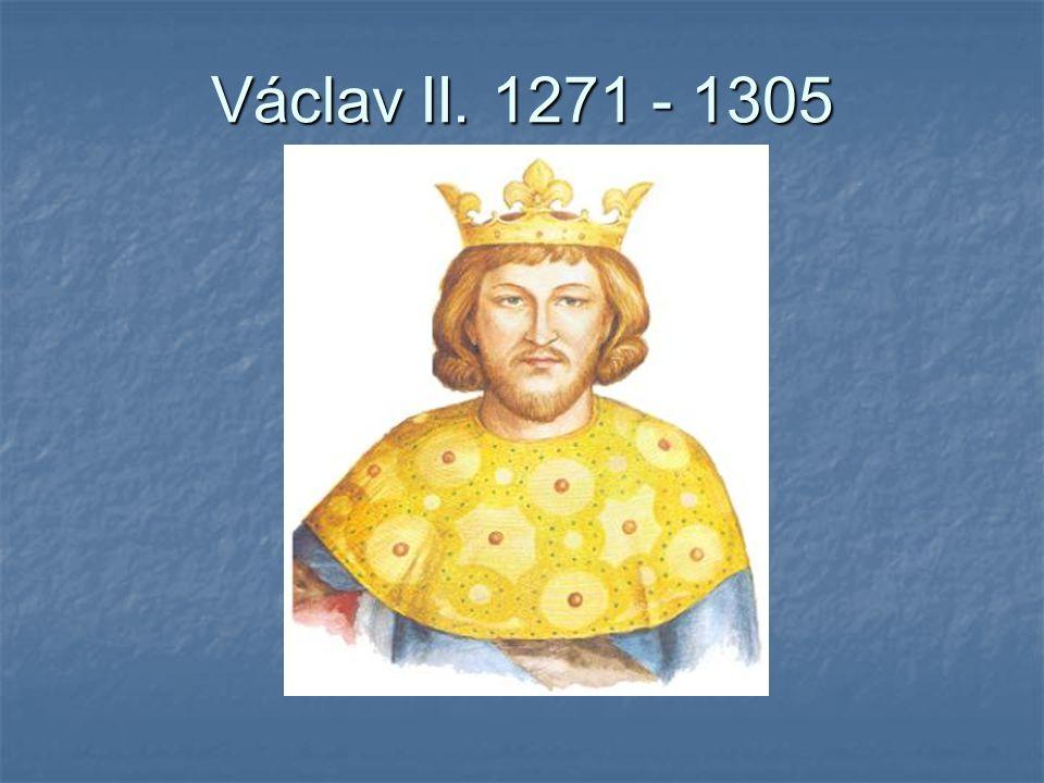 Václav II. 1271 - 1305