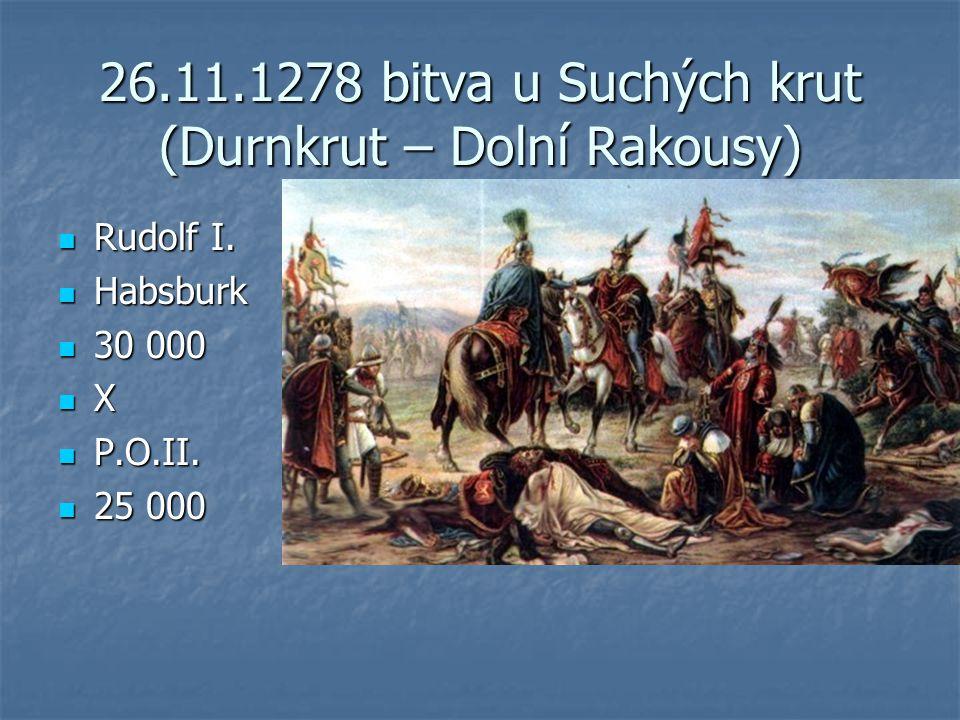 26.11.1278 bitva u Suchých krut (Durnkrut – Dolní Rakousy)