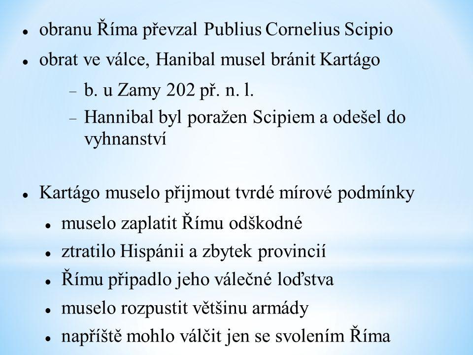 obranu Říma převzal Publius Cornelius Scipio