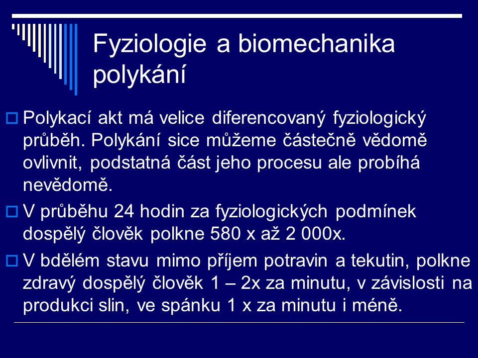 Fyziologie a biomechanika polykání