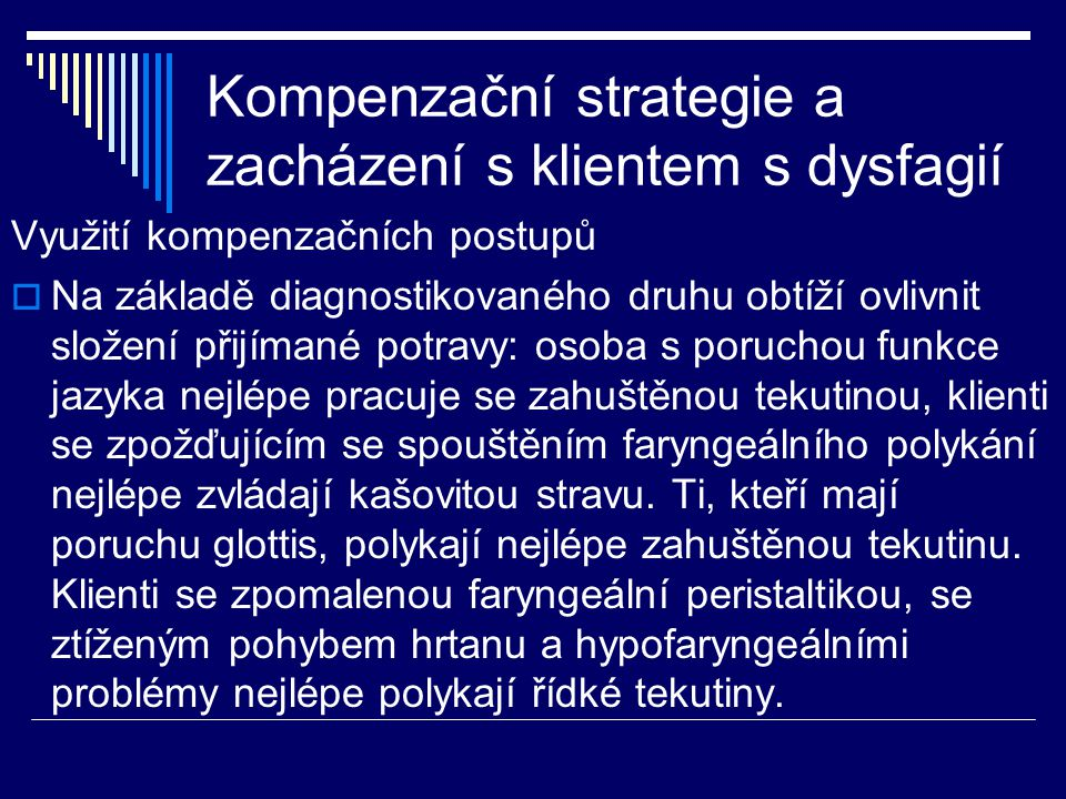 Kompenzační strategie a zacházení s klientem s dysfagií