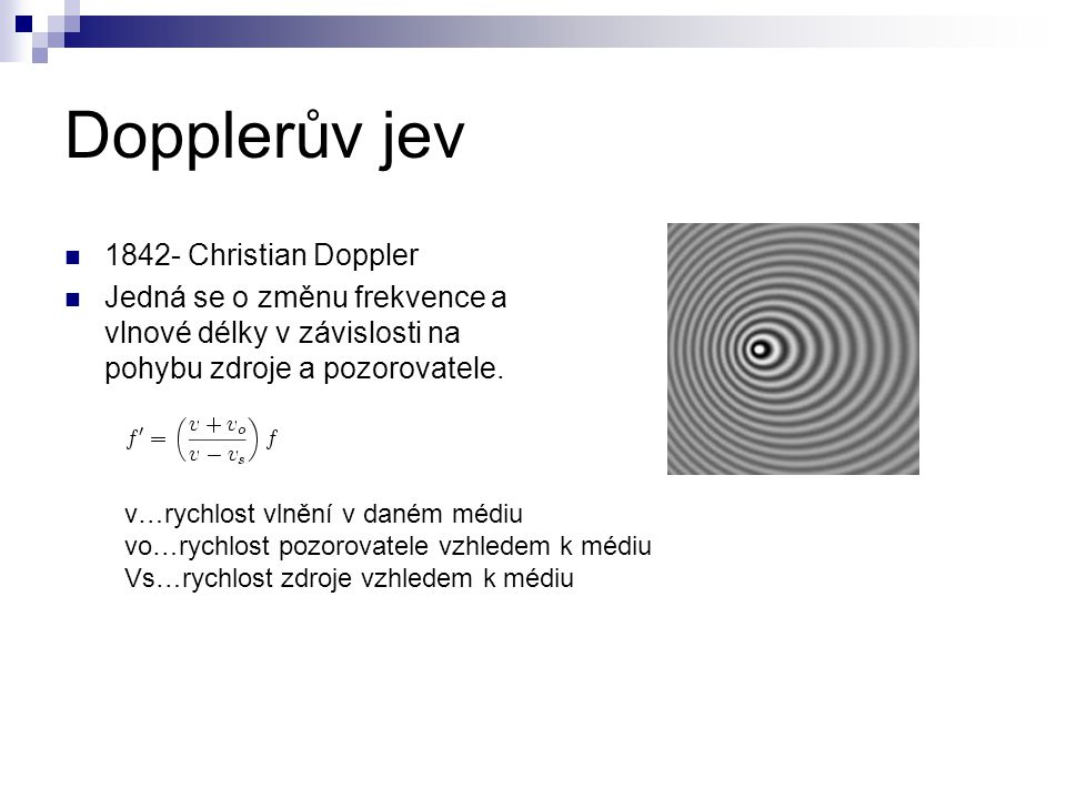 Dopplerův jev 1842- Christian Doppler