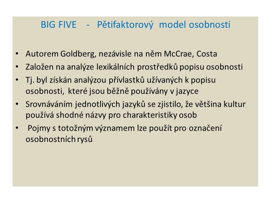 BIG FIVE - Pětifaktorový model osobnosti