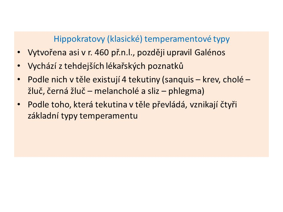 Hippokratovy (klasické) temperamentové typy