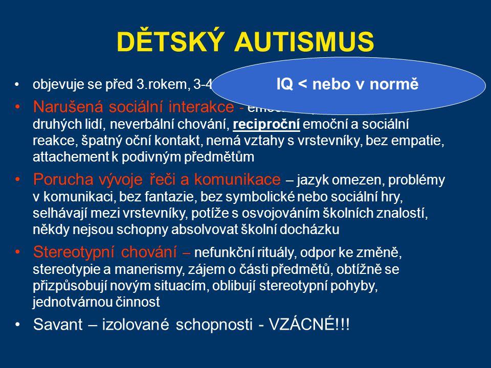DĚTSKÝ AUTISMUS IQ < nebo v normě