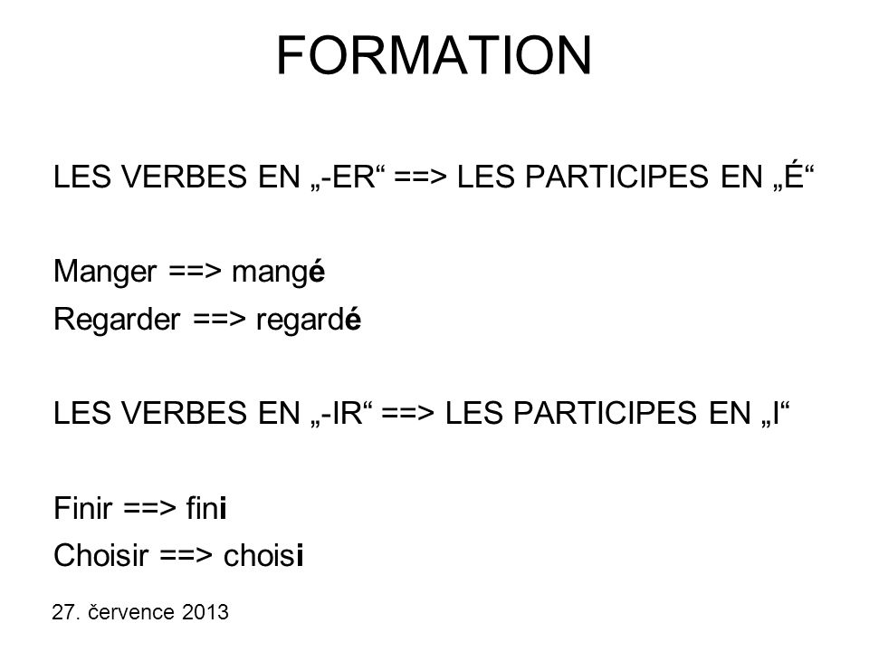 """FORMATION LES VERBES EN """"-ER ==> LES PARTICIPES EN """"É"""