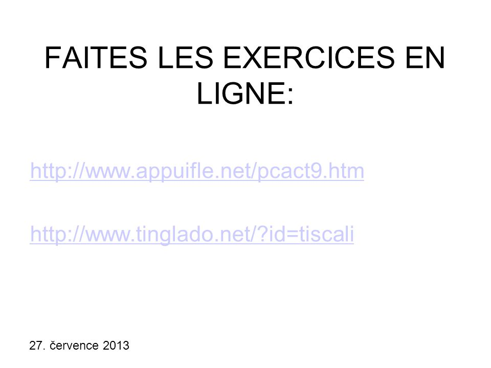 FAITES LES EXERCICES EN LIGNE: