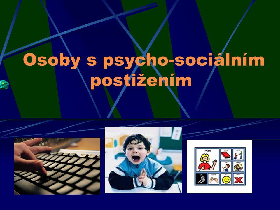 Osoby s psycho-sociálním postižením
