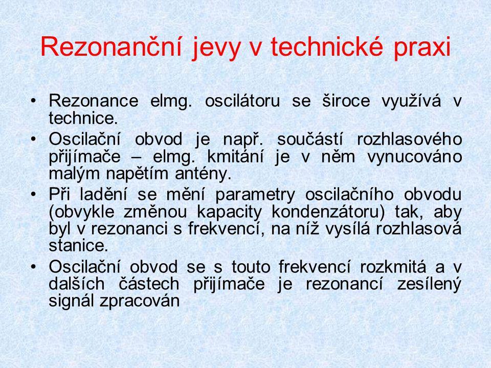 Rezonanční jevy v technické praxi