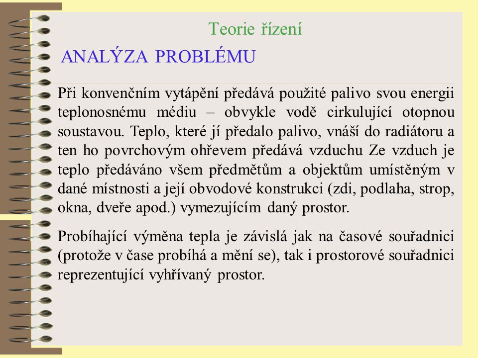 Teorie řízení ANALÝZA PROBLÉMU