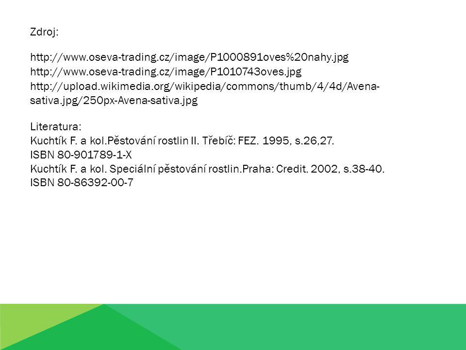 Kuchtík F. a kol.Pěstování rostlin II. Třebíč: FEZ. 1995, s.26,27.