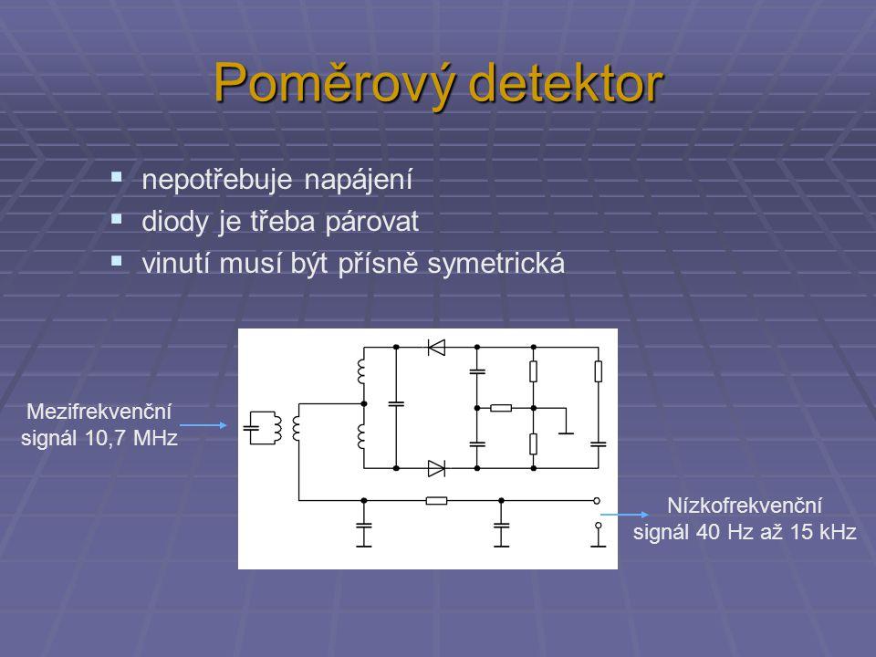 Poměrový detektor nepotřebuje napájení diody je třeba párovat