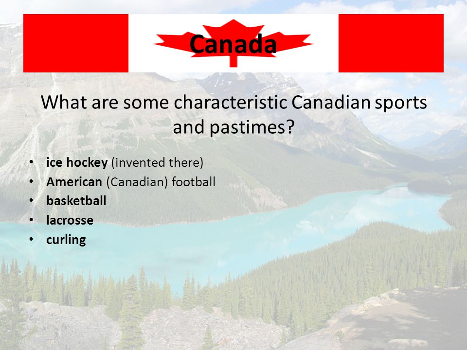 What are some characteristic Canadian sports and pastimes