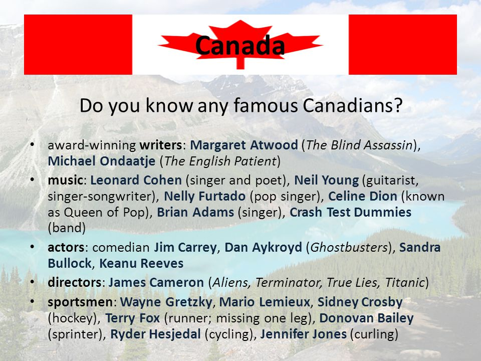 Do you know any famous Canadians