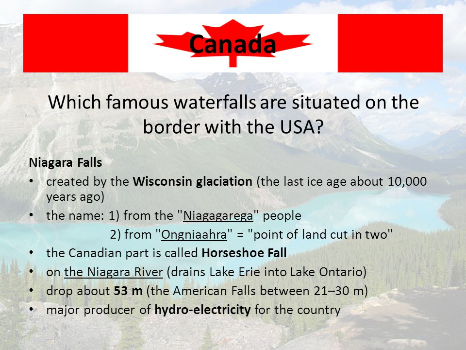Which famous waterfalls are situated on the border with the USA