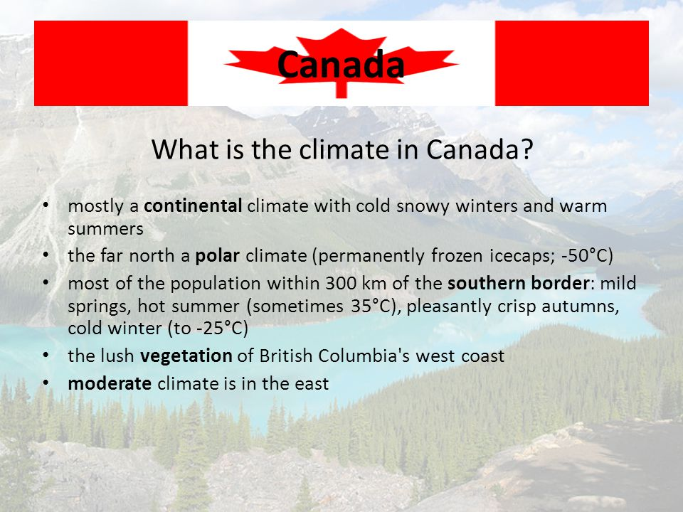 What is the climate in Canada