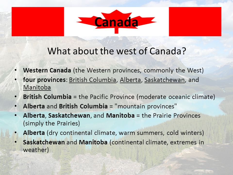 What about the west of Canada