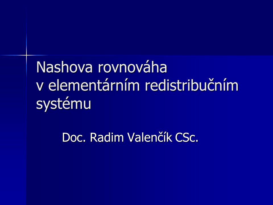 Nashova rovnováha v elementárním redistribučním systému