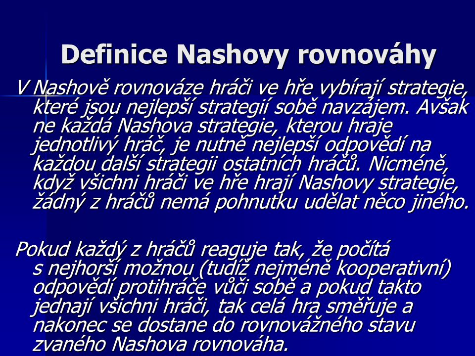 Definice Nashovy rovnováhy