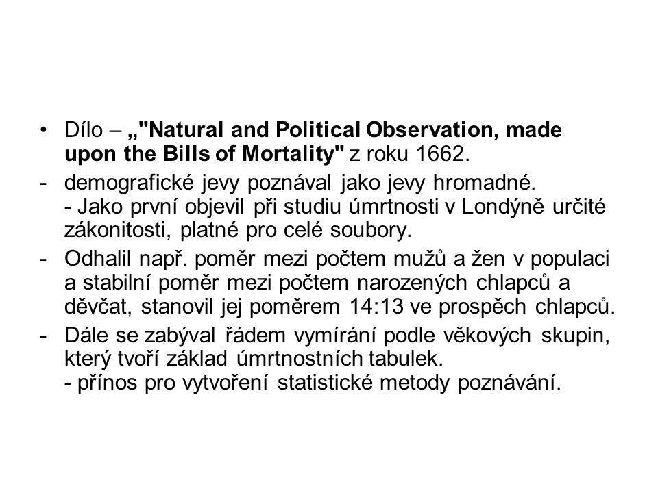 "Dílo – "" Natural and Political Observation, made upon the Bills of Mortality z roku 1662."