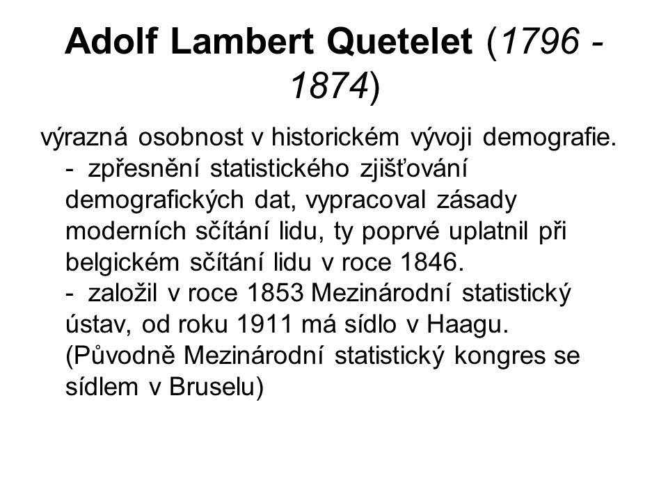 Adolf Lambert Quetelet (1796 - 1874)