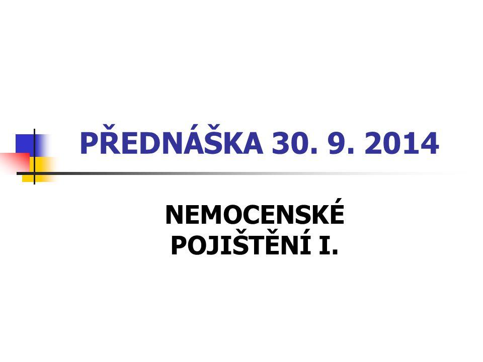 NEMOCENSKÉ POJIŠTĚNÍ I.