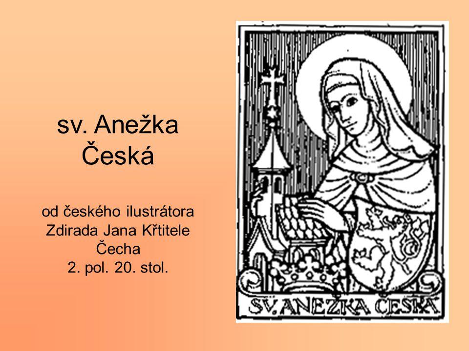 sv. Anežka Česká od českého ilustrátora Zdirada Jana Křtitele Čecha 2