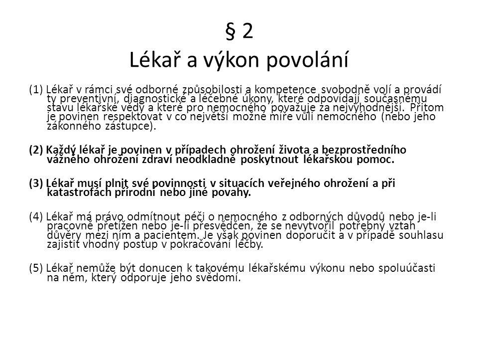 § 2 Lékař a výkon povolání