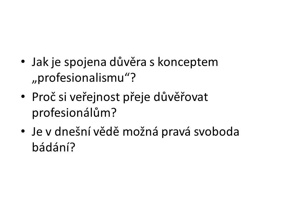 """Jak je spojena důvěra s konceptem """"profesionalismu"""