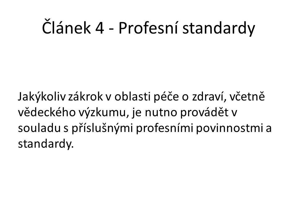 Článek 4 - Profesní standardy