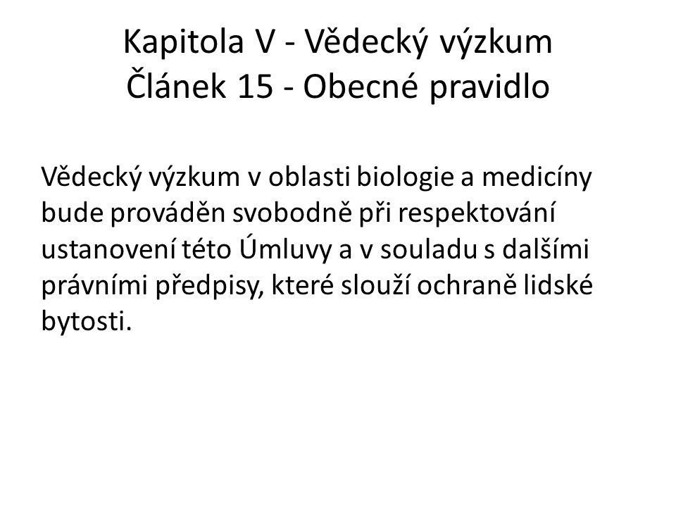 Kapitola V - Vědecký výzkum Článek 15 - Obecné pravidlo