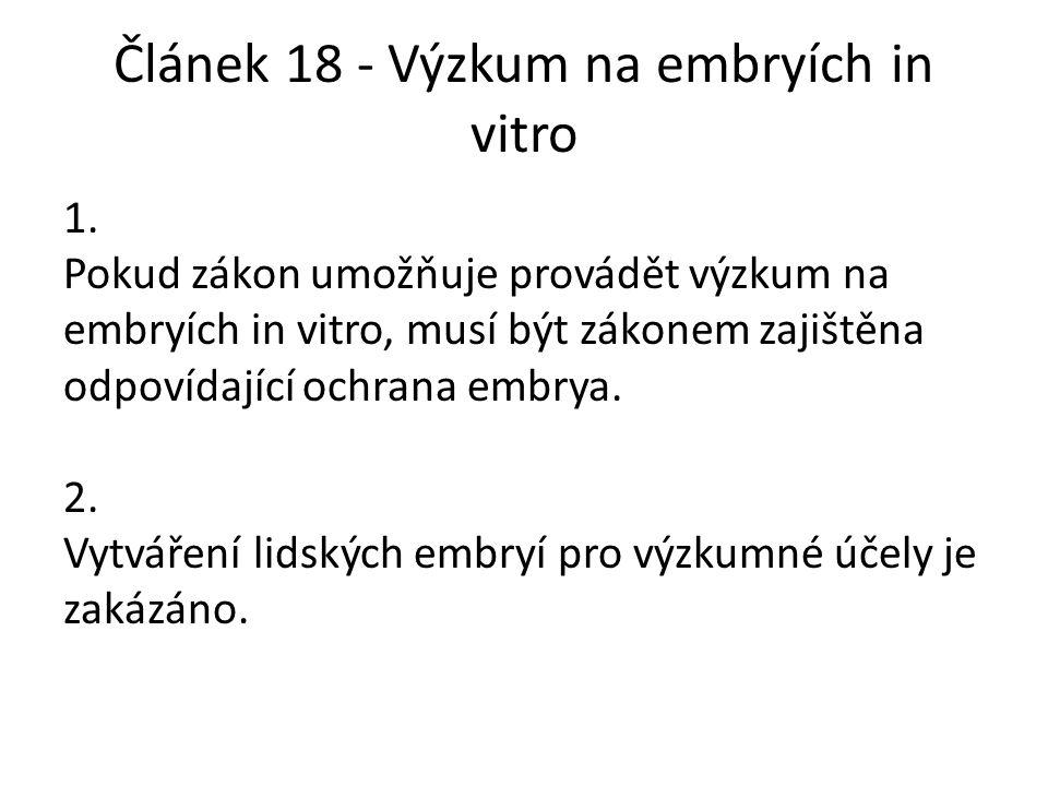Článek 18 - Výzkum na embryích in vitro